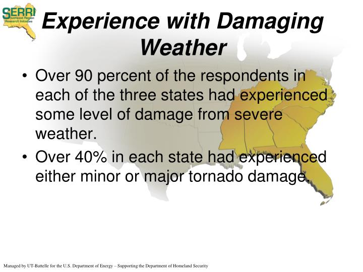 Experience with Damaging Weather