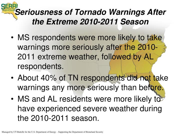 Seriousness of Tornado Warnings After the Extreme 2010-2011 Season