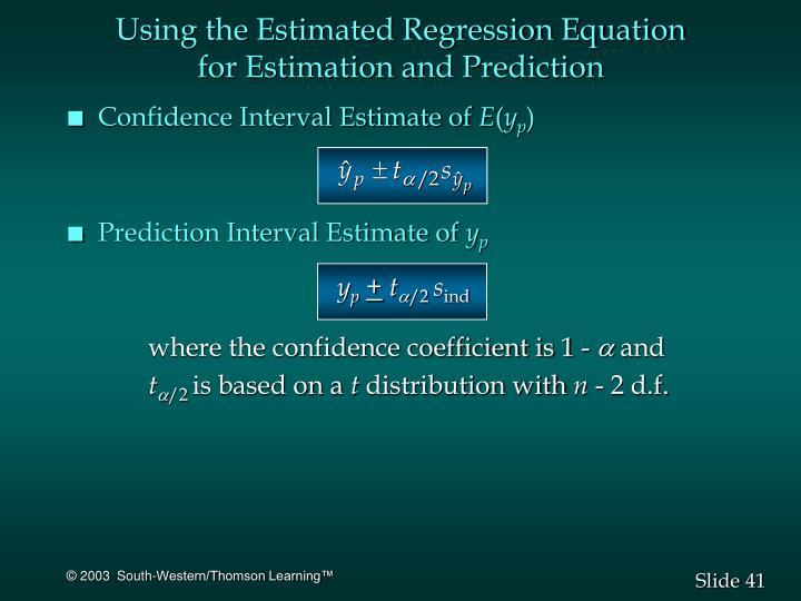 Using the Estimated Regression Equation