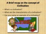 a brief recap on the concept of civilisation