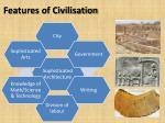 features of civilisation