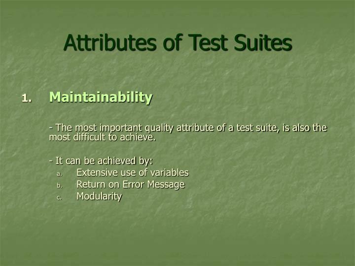 Attributes of Test Suites