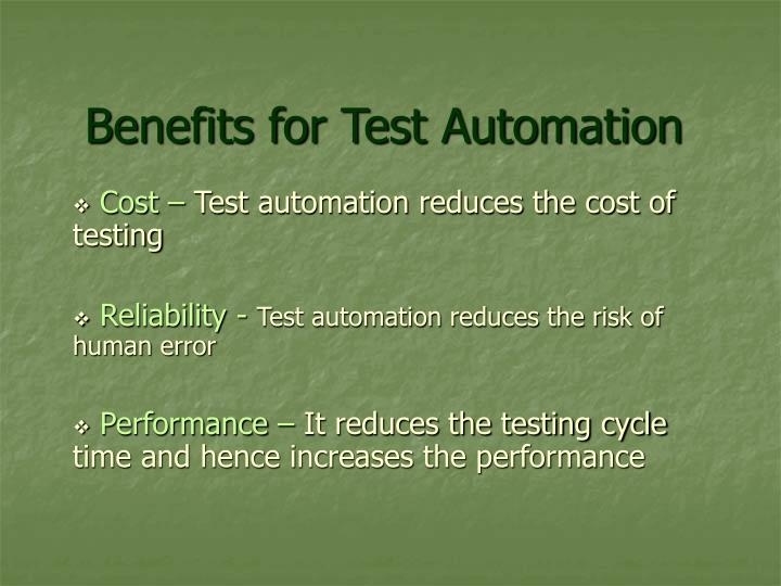 Benefits for Test Automation