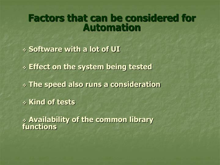Factors that can be considered for Automation