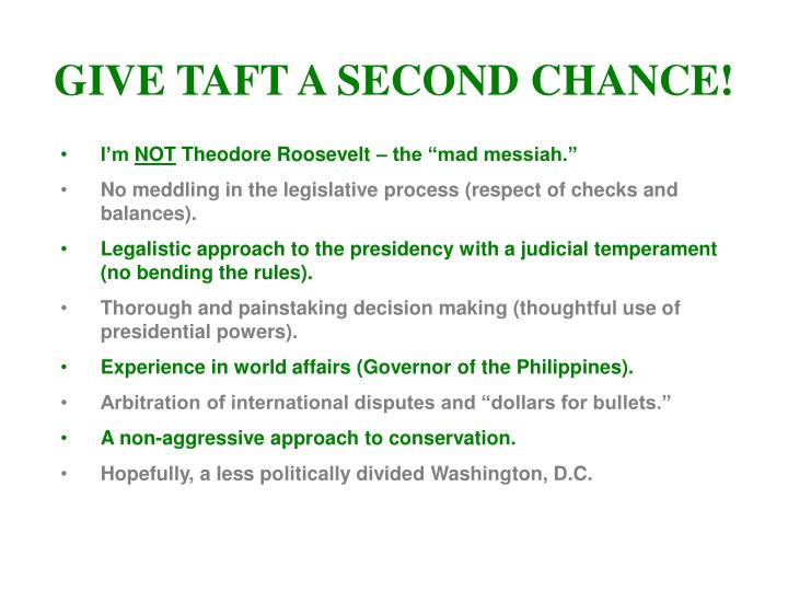 GIVE TAFT A SECOND CHANCE!