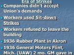 era of strikes