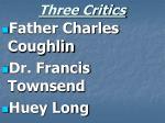 three critics