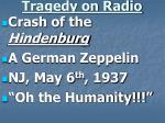 tragedy on radio
