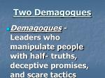 two demagogues