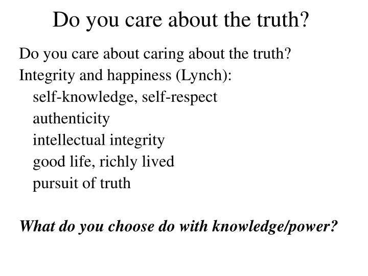 Do you care about the truth?