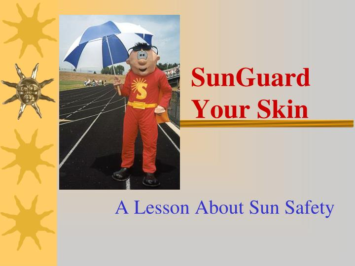 a lesson about sun safety n.