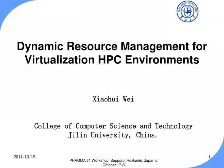 dynamic resource management for virtualization hpc environments n.