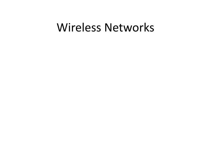 wireless networks n.