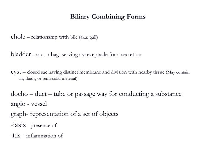 Biliary Combining Forms