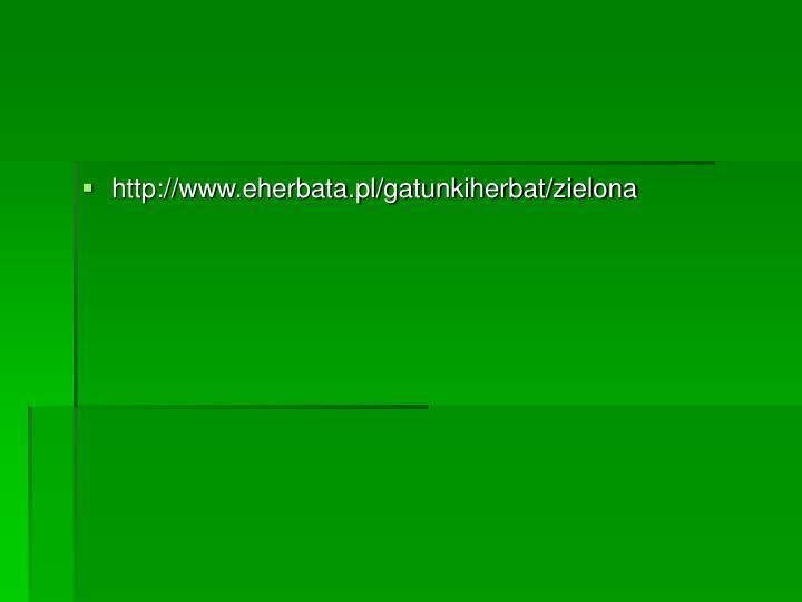http://www.eherbata.pl/gatunkiherbat/zielona