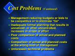 cost problems continued