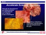 accelerate scientific discovery