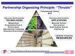 partnership organizing principle thrusts