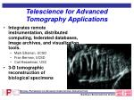 telescience for advanced tomography applications