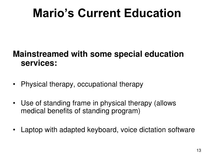 Mario's Current Education