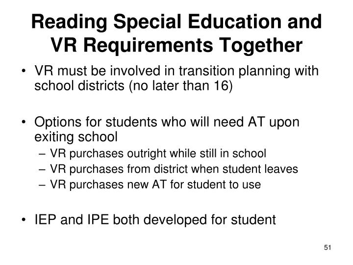 Reading Special Education and VR Requirements Together