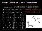 recall global vs local coordinate