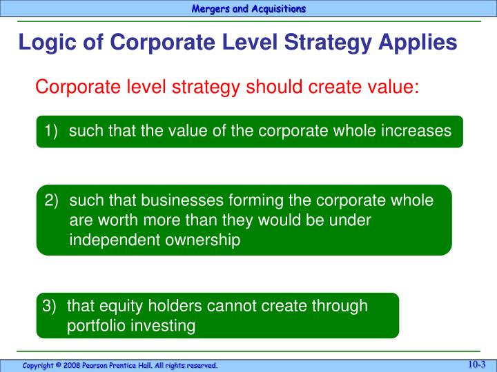 1)such that the value of the corporate whole increases