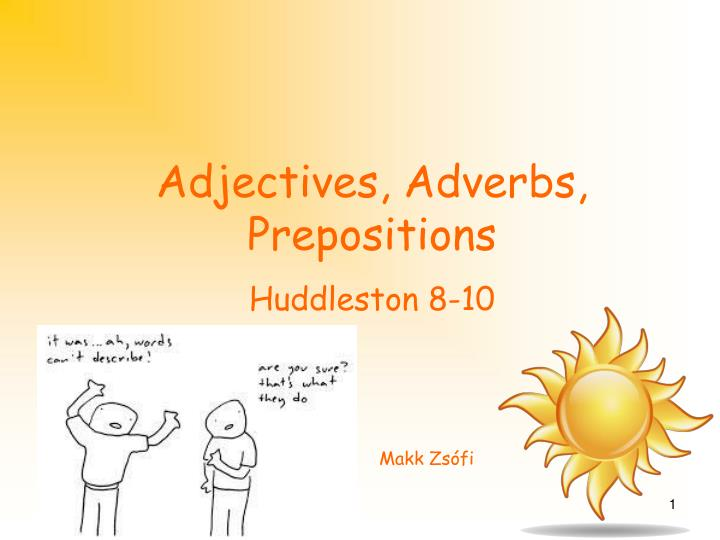 adjectives adverbs prepositions n.