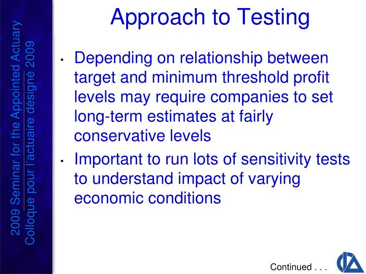 Depending on relationship between target and minimum threshold profit levels may require companies to set long-term estimates at fairly conservative levels