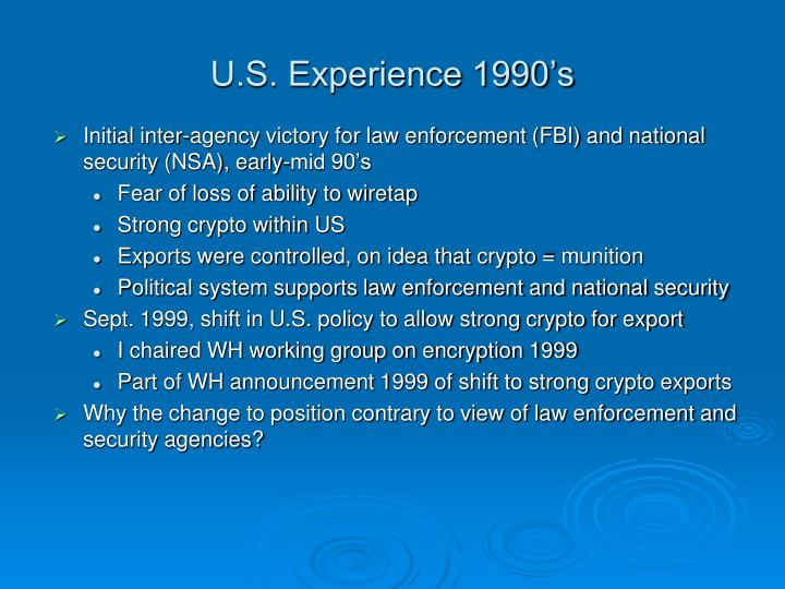 U.S. Experience 1990's