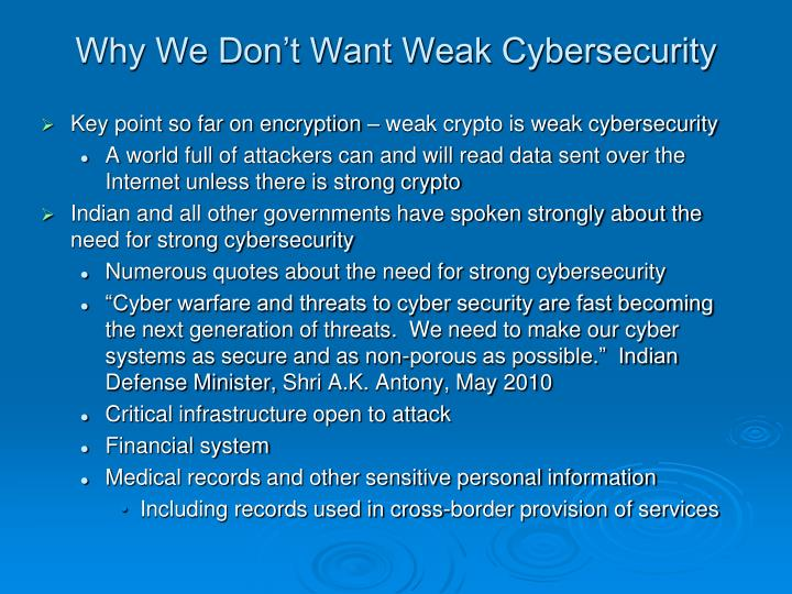 Why We Don't Want Weak Cybersecurity