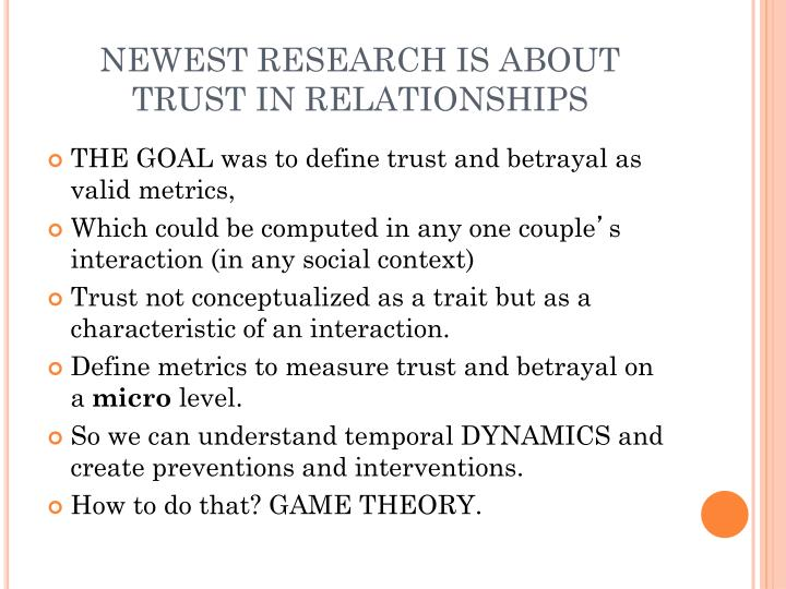 NEWEST RESEARCH IS ABOUT TRUST IN RELATIONSHIPS