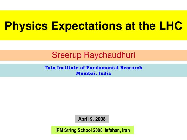 physics expectations at the lhc n.