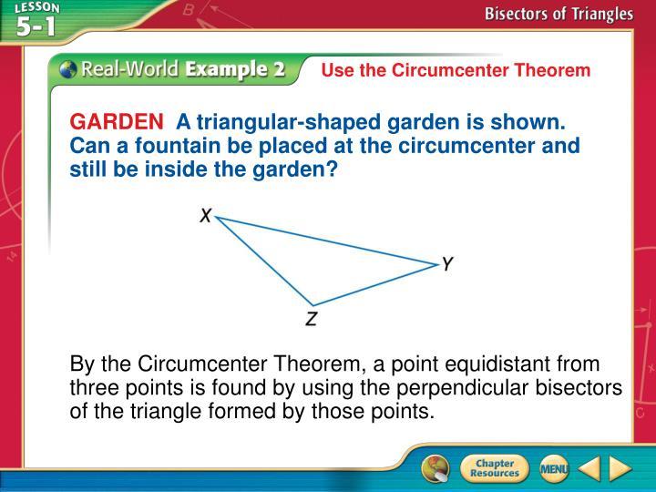 Use the Circumcenter Theorem
