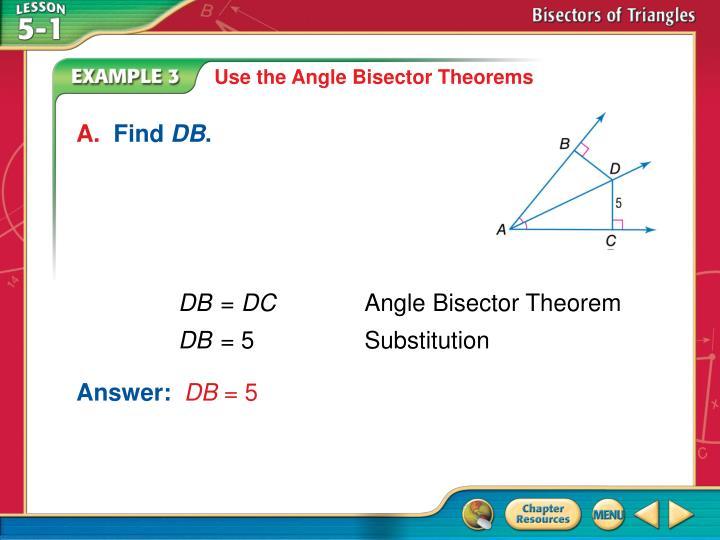 Use the Angle Bisector Theorems