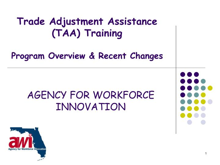 trade adjustment assistance taa training program overview recent changes n.