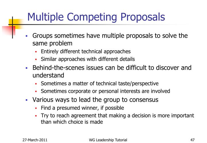 Multiple Competing Proposals