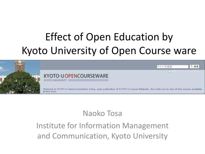 Effect of open education by kyoto university of open course ware