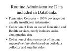 routine administrative data included in databanks