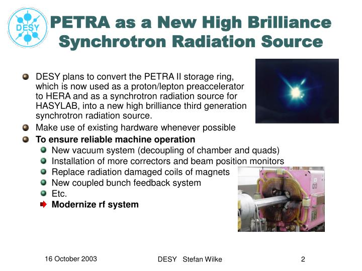 Petra as a new high brilliance synchrotron radiation source