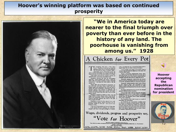 Hoover's winning platform was based on continued prosperity