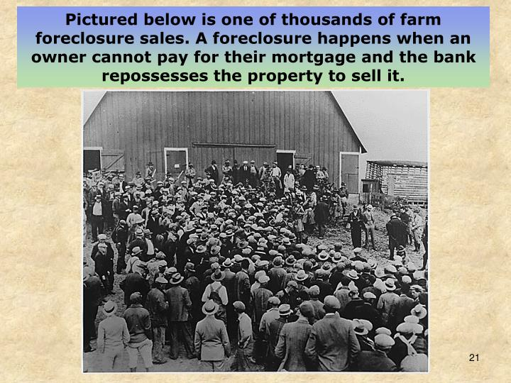 Pictured below is one of thousands of farm foreclosure sales. A foreclosure happens when an owner cannot pay for their mortgage and the bank repossesses the property to sell it.