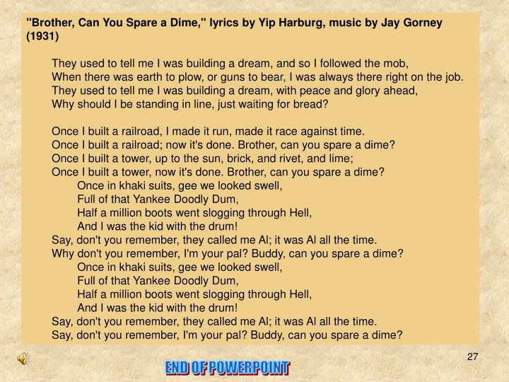 """""""Brother, Can You Spare a Dime,"""" lyrics by Yip Harburg, music by Jay Gorney (1931)"""