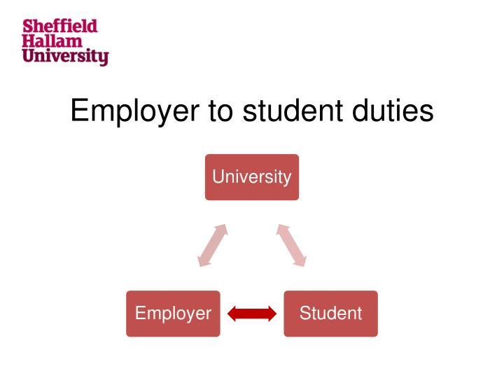 Employer to student duties