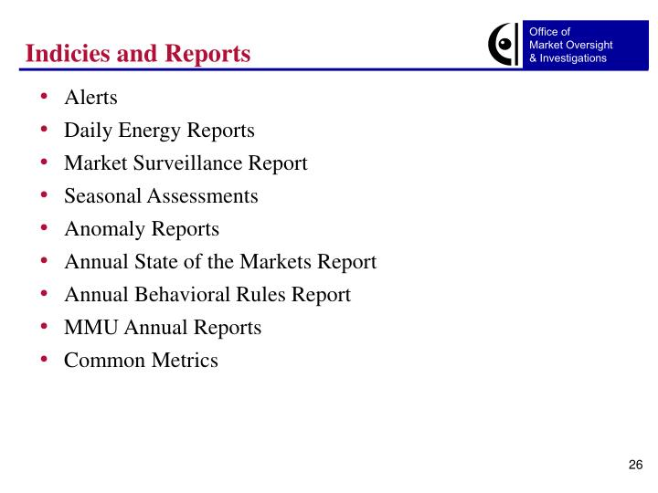 Indicies and Reports