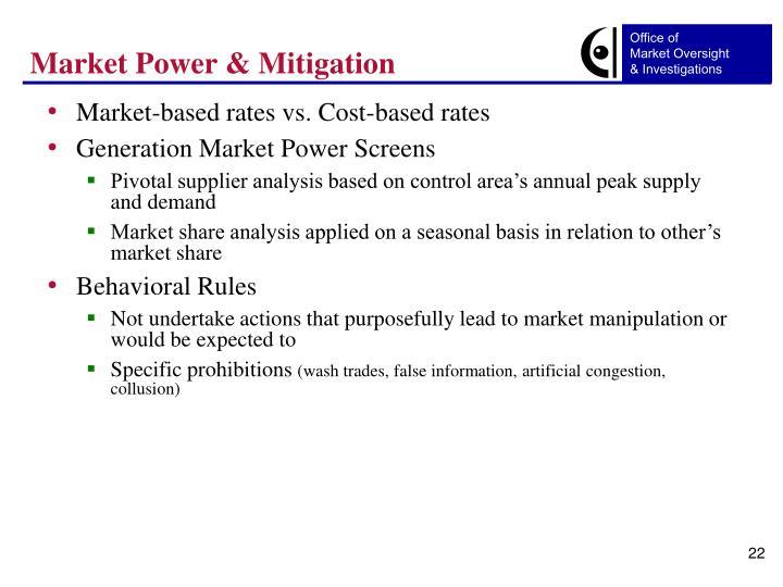 Market Power & Mitigation