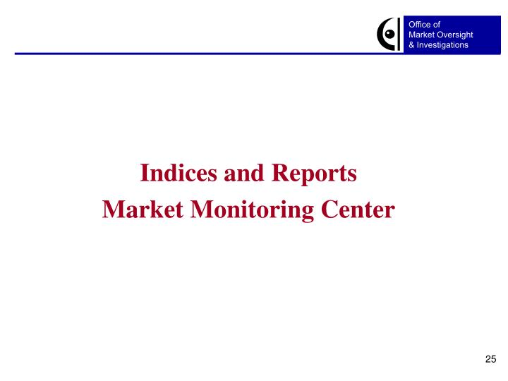 Indices and Reports