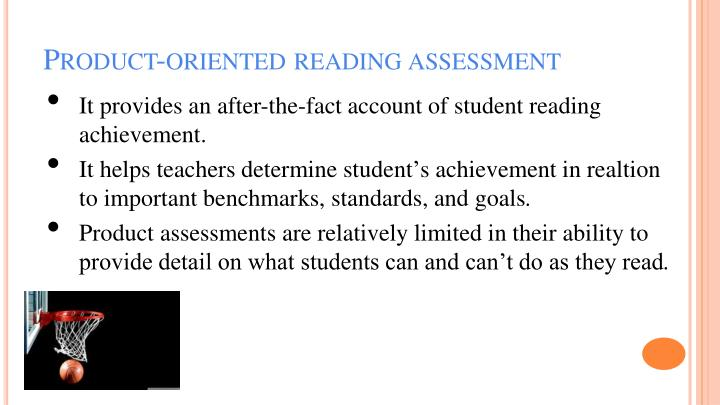 Product-oriented reading assessment