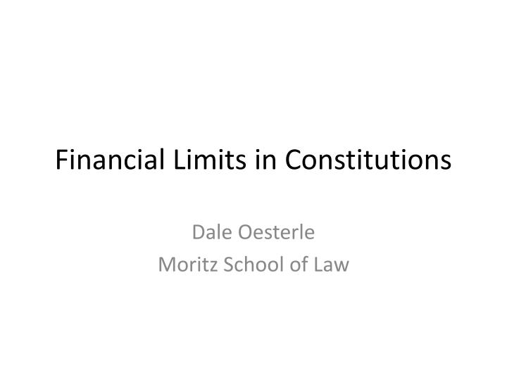 financial limits in constitutions n.
