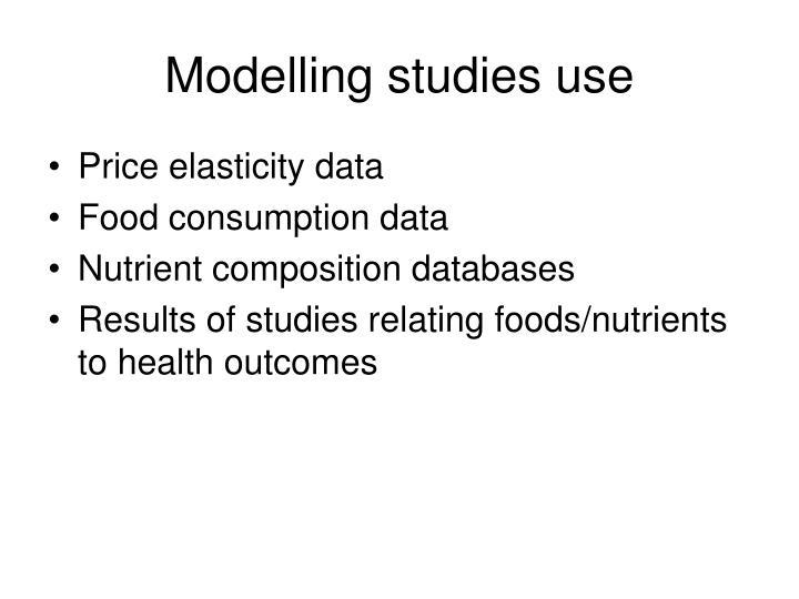 Modelling studies use